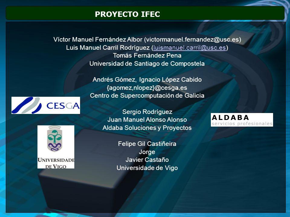 PROYECTO IFEC Víctor Manuel Fernández Albor (victormanuel.fernandez@usc.es) Luis Manuel Carril Rodríguez (luismanuel.carril@usc.es)luismanuel.carril@u