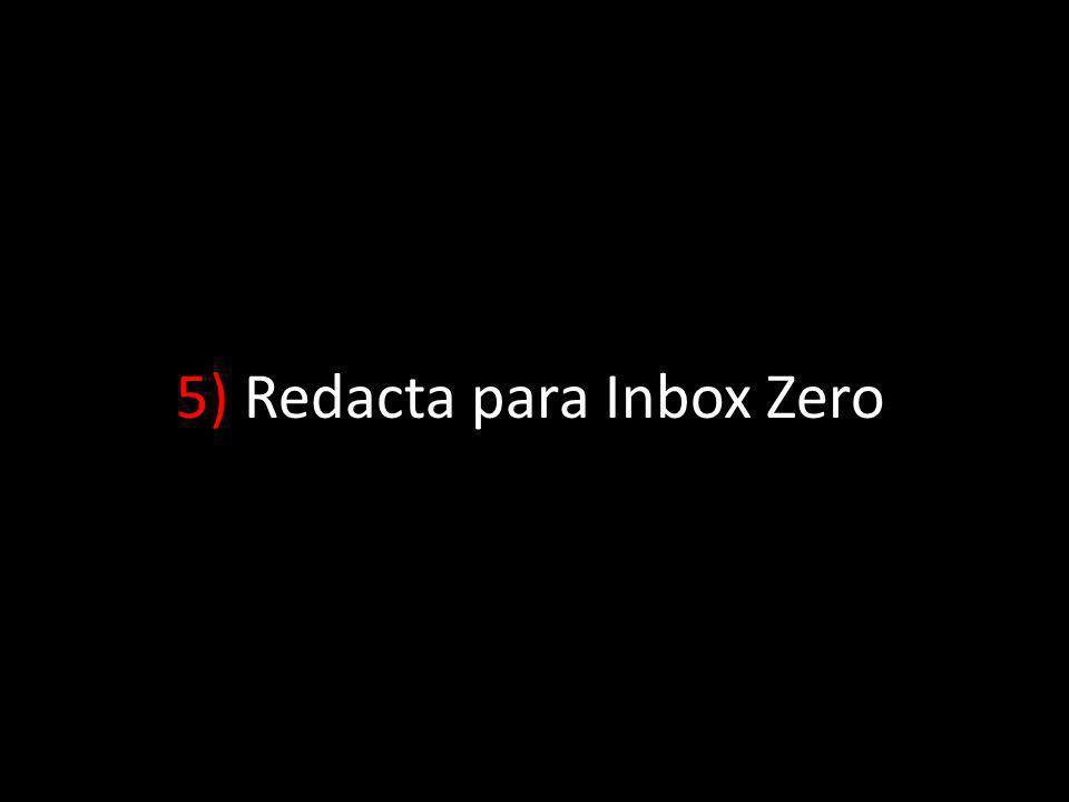 5) Redacta para Inbox Zero