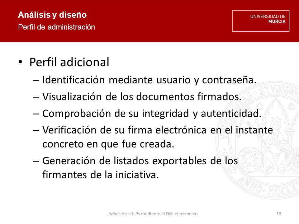 Análisis y diseño Servidor – Servidor de aplicaciones JBoss versión 5.1.0.GA – Base de datos MySQL versión 5.1.
