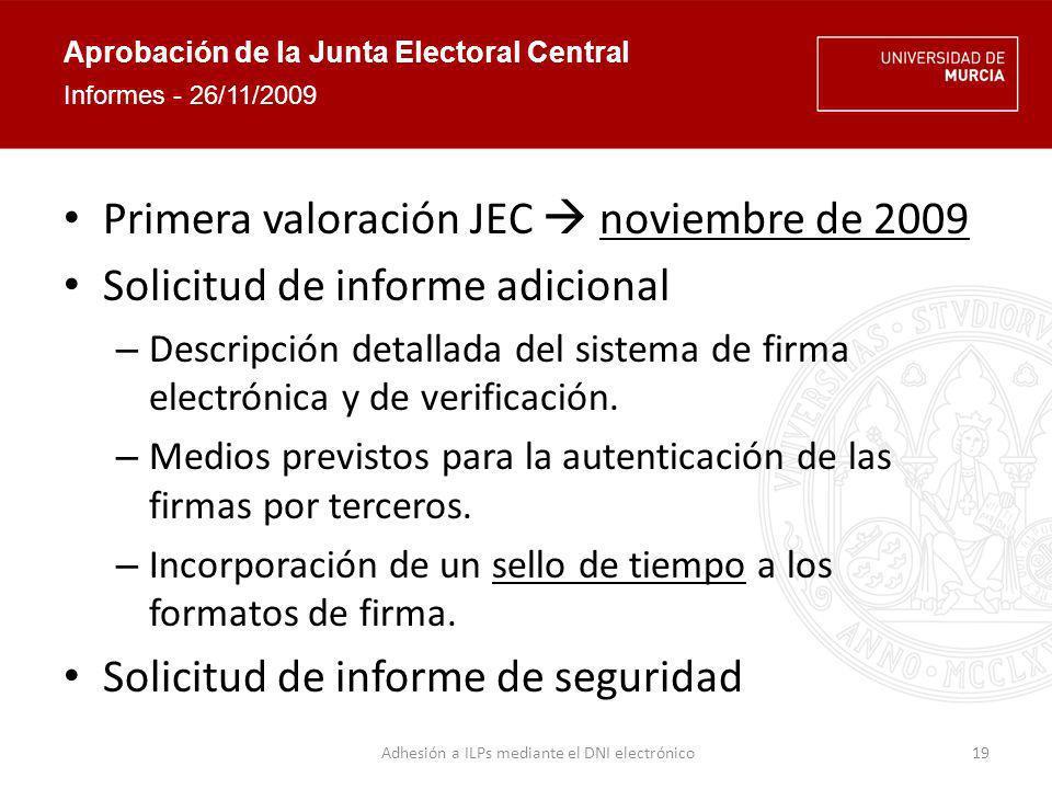 Aprobación de la Junta Electoral Central Informe en respuesta a la solicitud argumentación de la suficiencia de una marca de tiempo.