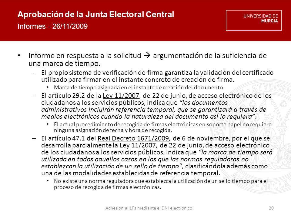 Aprobación de la Junta Electoral Central Informe de seguridad – Seguridad física Refrigeración, protección física, control de acceso.