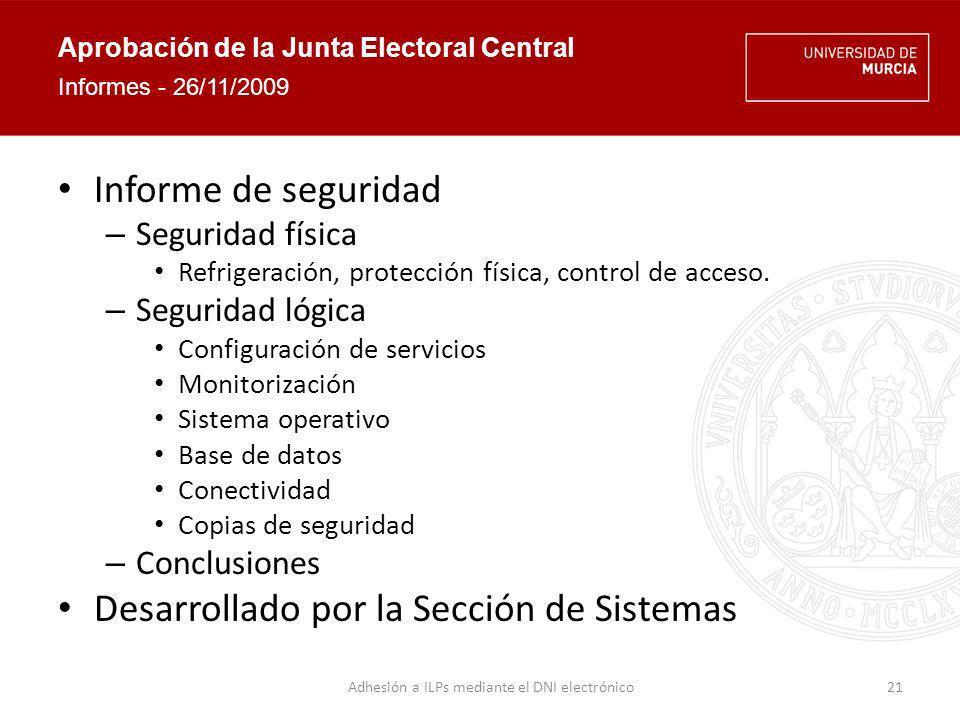 Aprobación de la Junta Electoral Central Segunda valoración JEC diciembre 2009 Solicitud de nuevo informe adicional – Inclusión de nuevos elementos en el modelo XML.