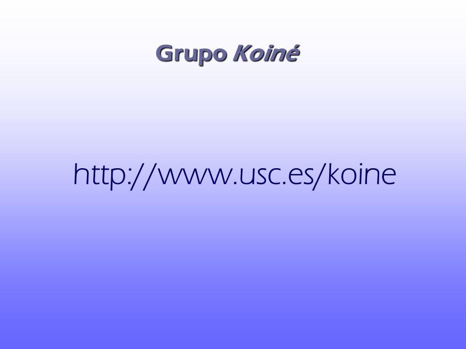 Grupo Koiné http://www.usc.es/koine