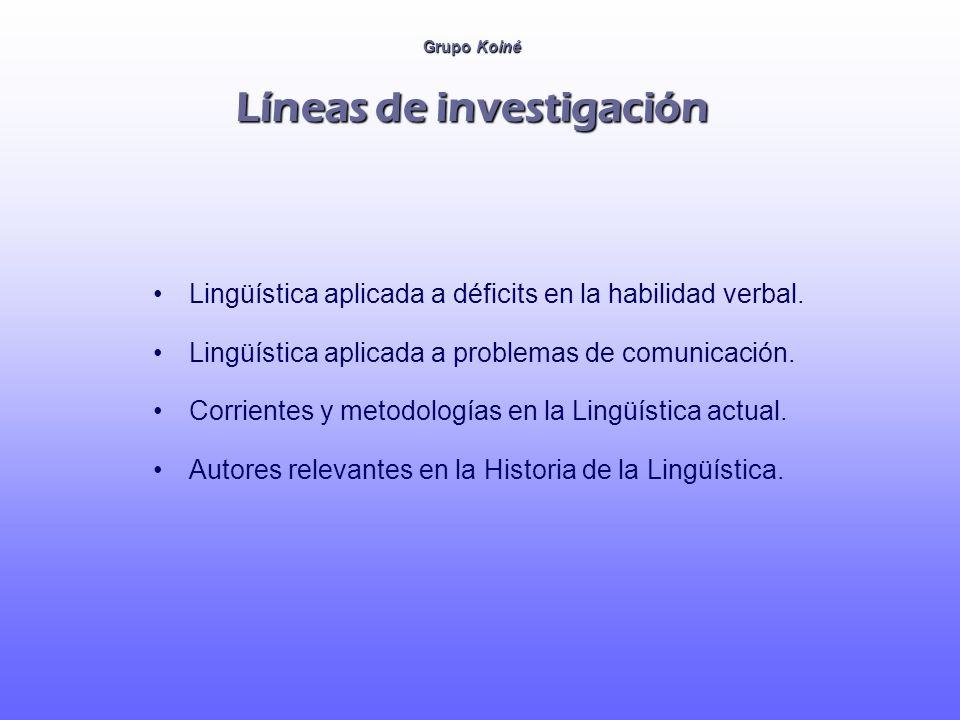 Grupo Koiné Servicios y recursos Corpus de habla infantil en CHILDES (abarca un período entre 18 y 38 meses).