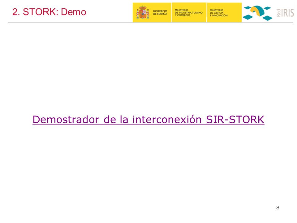 2. STORK: Demo 8 Demostrador de la interconexión SIR-STORK