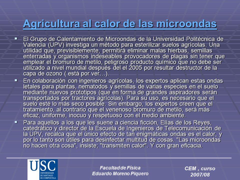 Facultad de Física Eduardo Moreno Piquero CEM, curso 2007/08 AAAA gggg rrrr iiii cccc uuuu llll tttt uuuu rrrr aaaa a a a a llll c c c c aaaa llll ooo