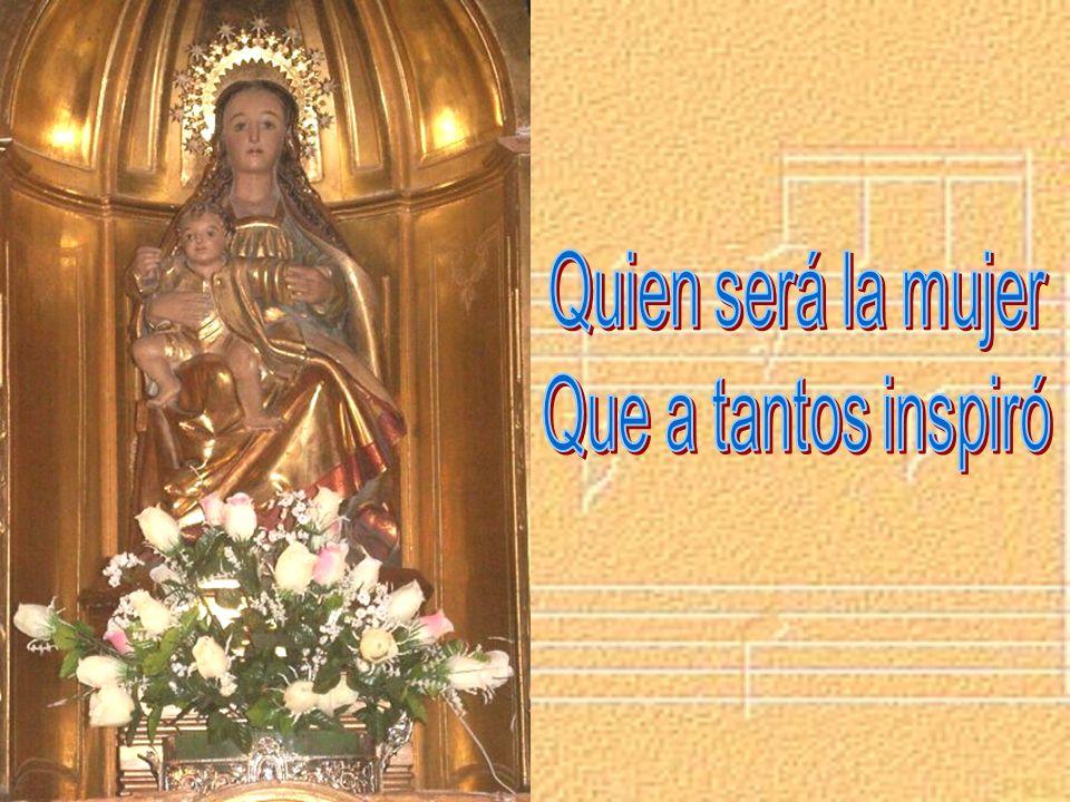 Quien será la mujer Que a tantos inspiró poemas bellos de amor Le rinden honor la música y la luz El mármol la palabra y el color Quien será la mujer