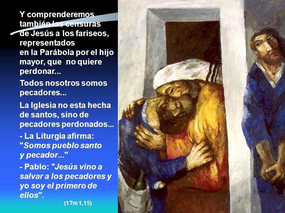 3. La CONVERSIÓN del pecador. El Pecado existe, es una acción humana que se opone a Dios. Todo pecado es una ofensa a Dios... Mas la misericordia de D