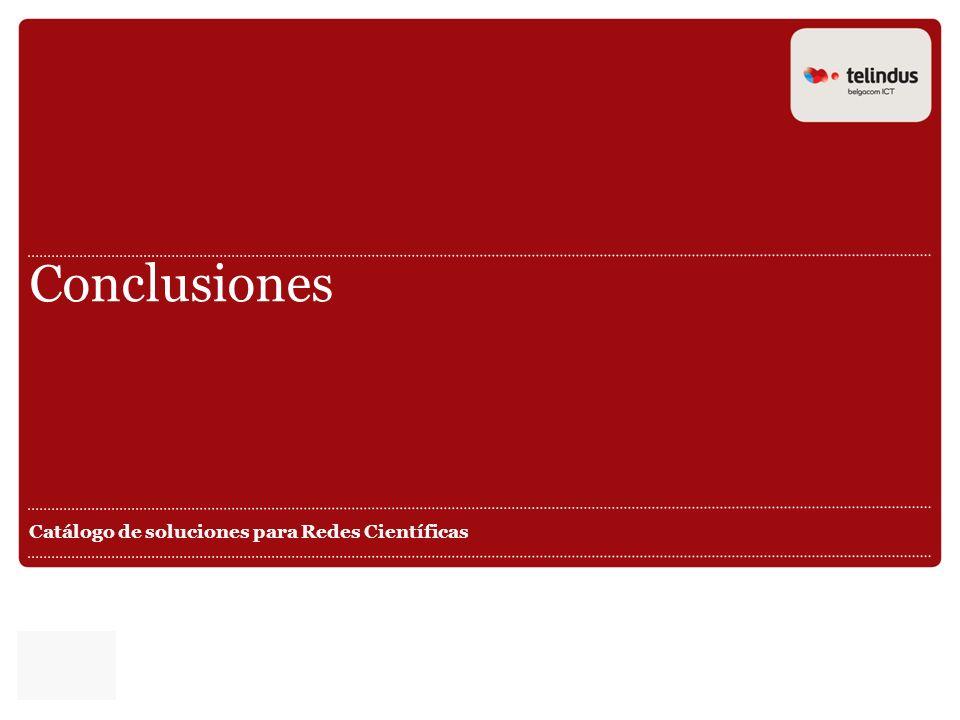 Conclusiones Catálogo de soluciones para Redes Científicas