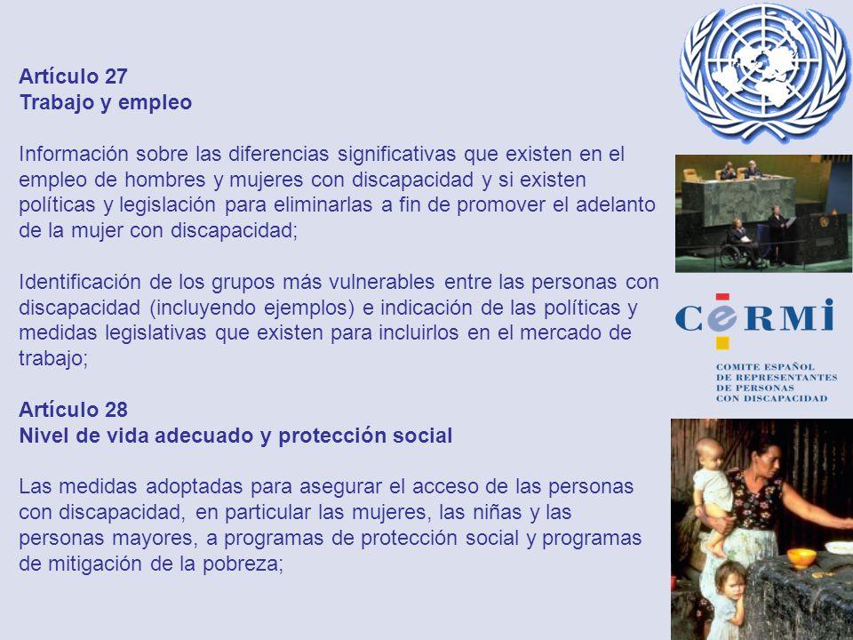 Artículo 27 Trabajo y empleo Información sobre las diferencias significativas que existen en el empleo de hombres y mujeres con discapacidad y si exis