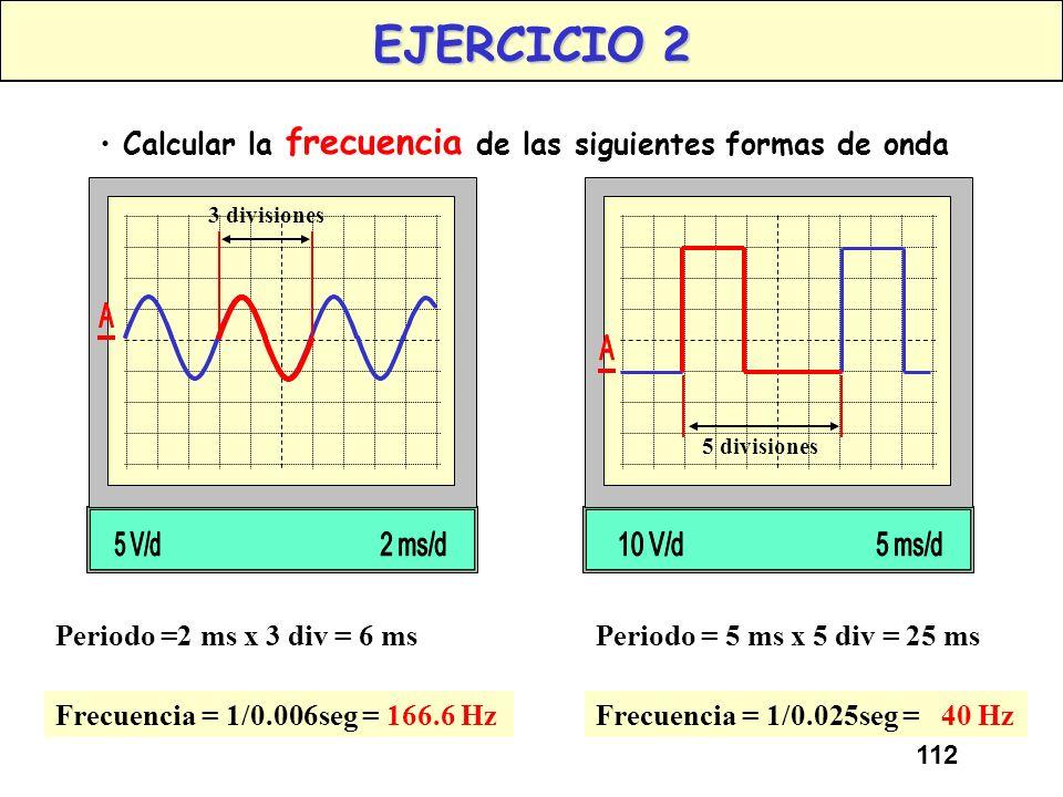 111 UNIDADES DE FRECUENCIA La unidad de Frecuencia es el Hertzio (Hz). Un Hertzio equivale a un ciclo por segundo (1ciclo/seg). El Hertzio tiene a su