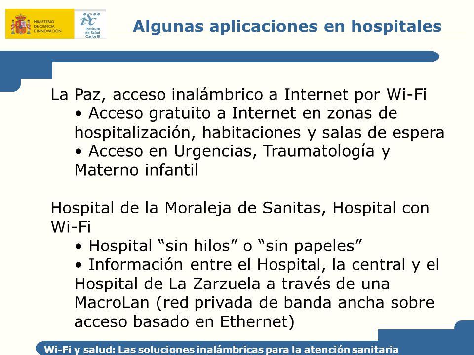 Algunas aplicaciones en hospitales Wi-Fi y salud: Las soluciones inalámbricas para la atención sanitaria La Paz, acceso inalámbrico a Internet por Wi-