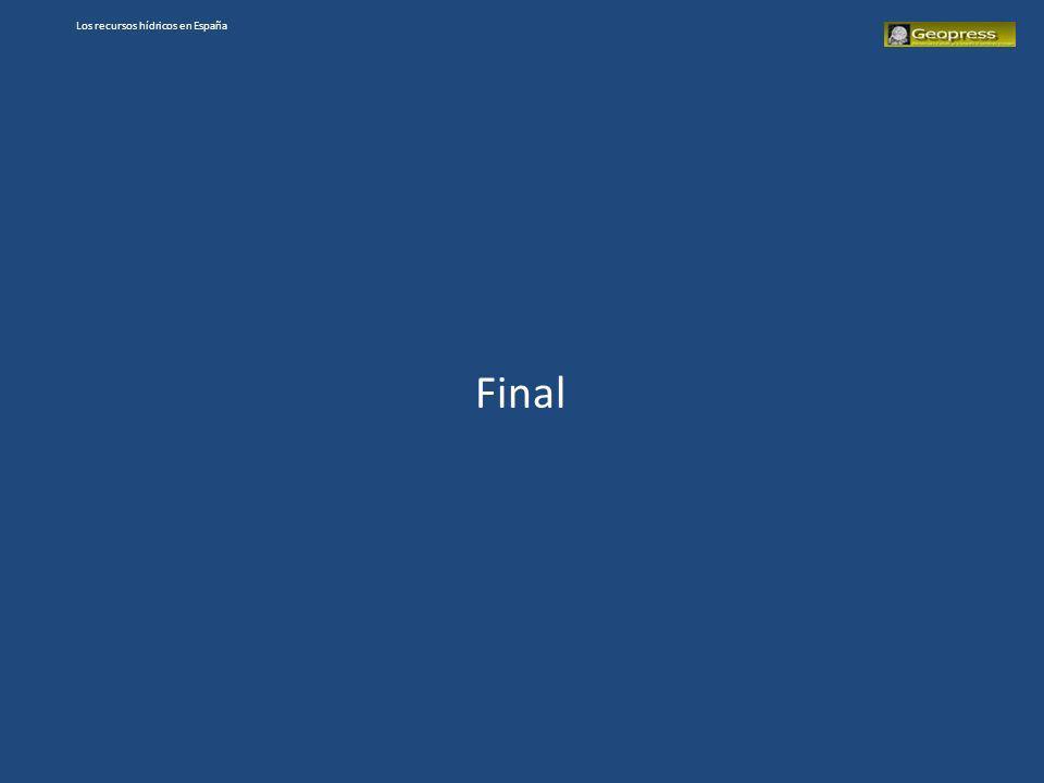 Los recursos hídricos en España Final