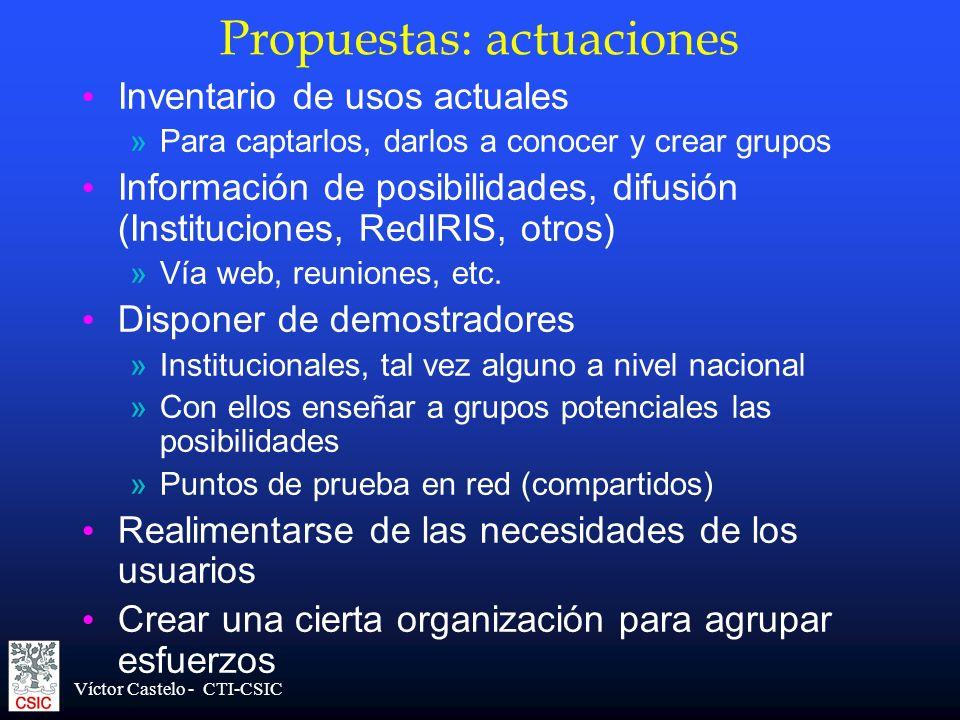 Víctor Castelo - CTI-CSIC Propuestas: actuaciones Inventario de usos actuales »Para captarlos, darlos a conocer y crear grupos Información de posibili
