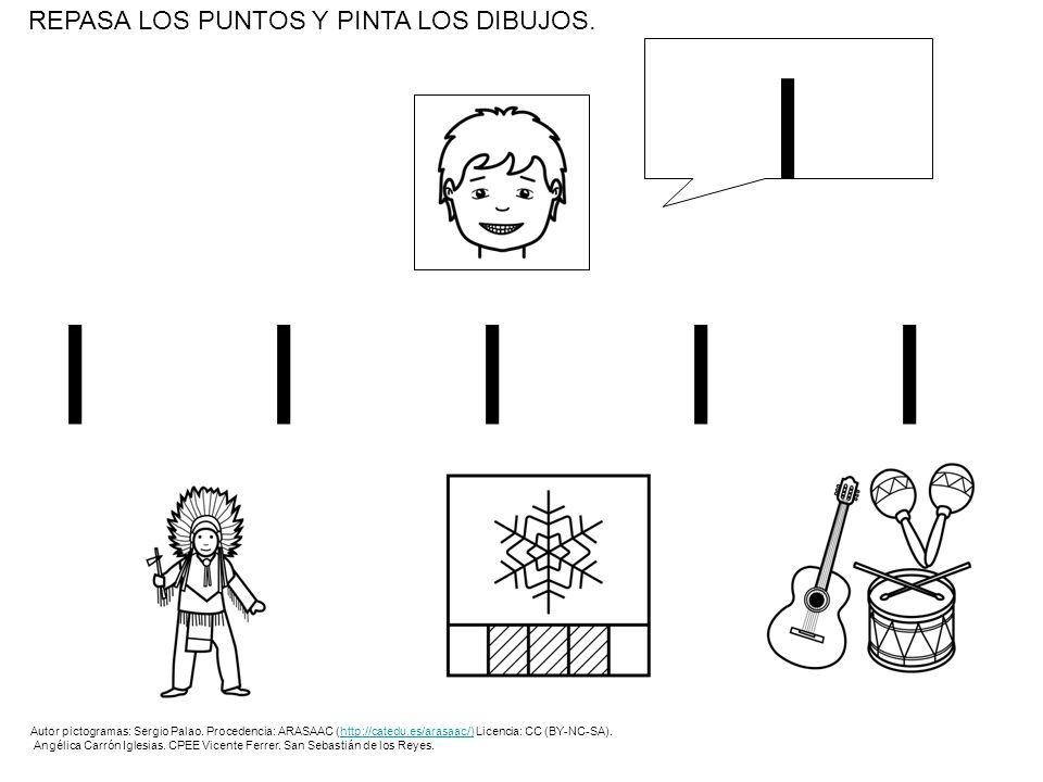 IIIIIIIIII REPASA LOS PUNTOS Y PINTA LOS DIBUJOS. I Autor pictogramas: Sergio Palao. Procedencia: ARASAAC (http://catedu.es/arasaac/) Licencia: CC (BY