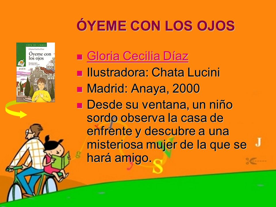 ÓYEME CON LOS OJOS Gloria Cecilia Díaz Gloria Cecilia Díaz Gloria Cecilia Díaz Gloria Cecilia Díaz Ilustradora: Chata Lucini Ilustradora: Chata Lucini