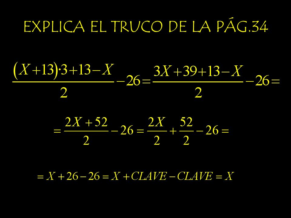 EXPLICA EL TRUCO DE LA PÁG.34