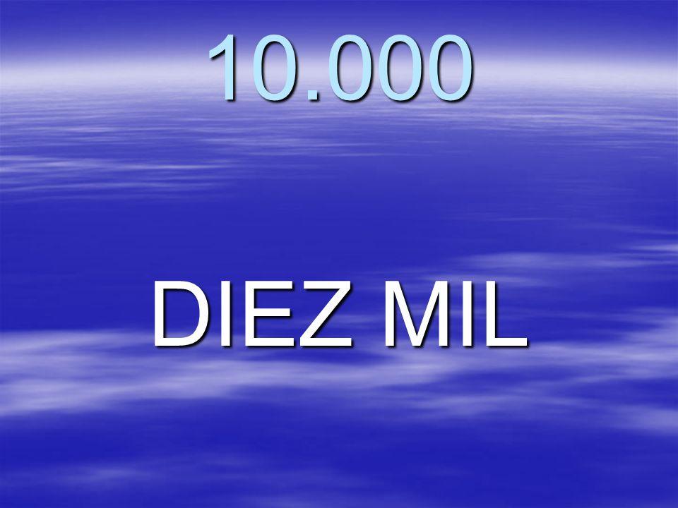 10.000 DIEZ MIL