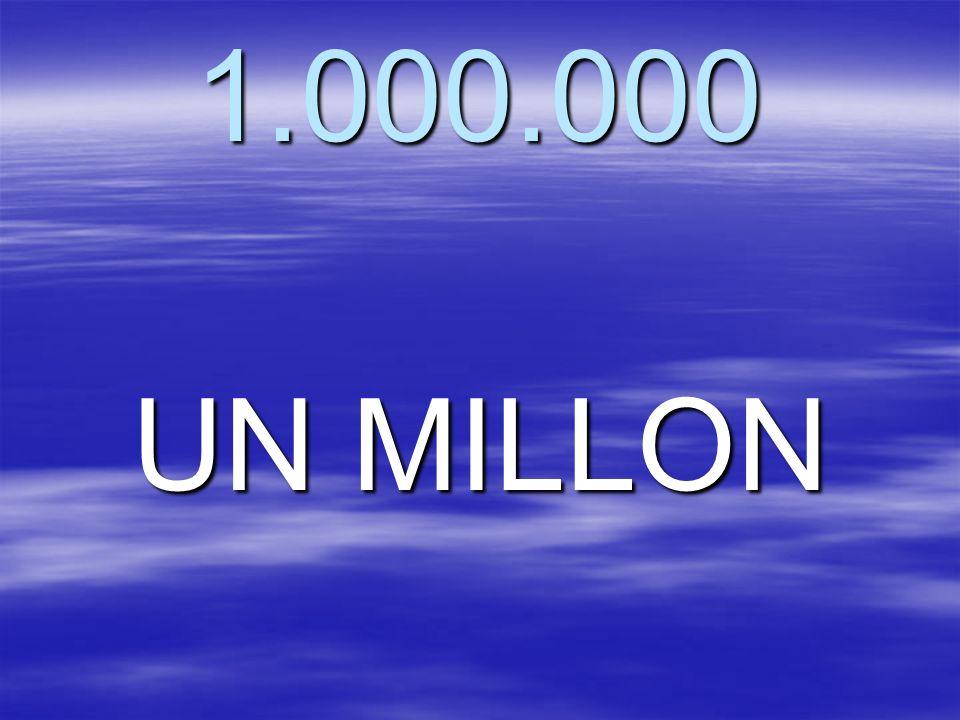 1.000.000 UN MILLON
