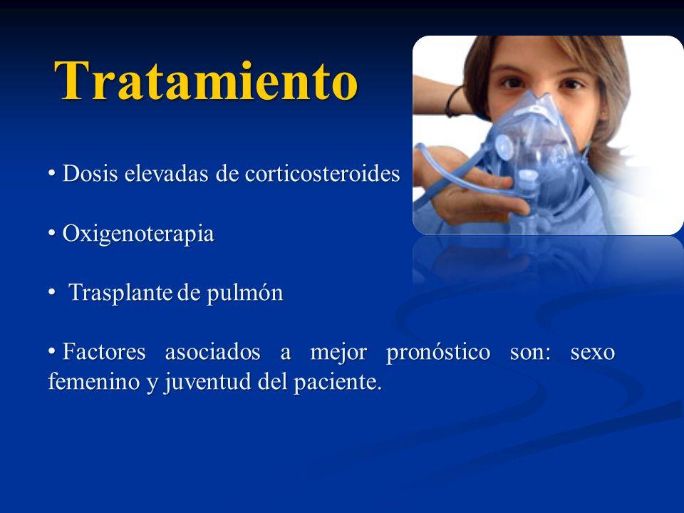 Tratamiento Dosis elevadas de corticosteroides Dosis elevadas de corticosteroides Oxigenoterapia Oxigenoterapia Trasplante de pulmón Trasplante de pul