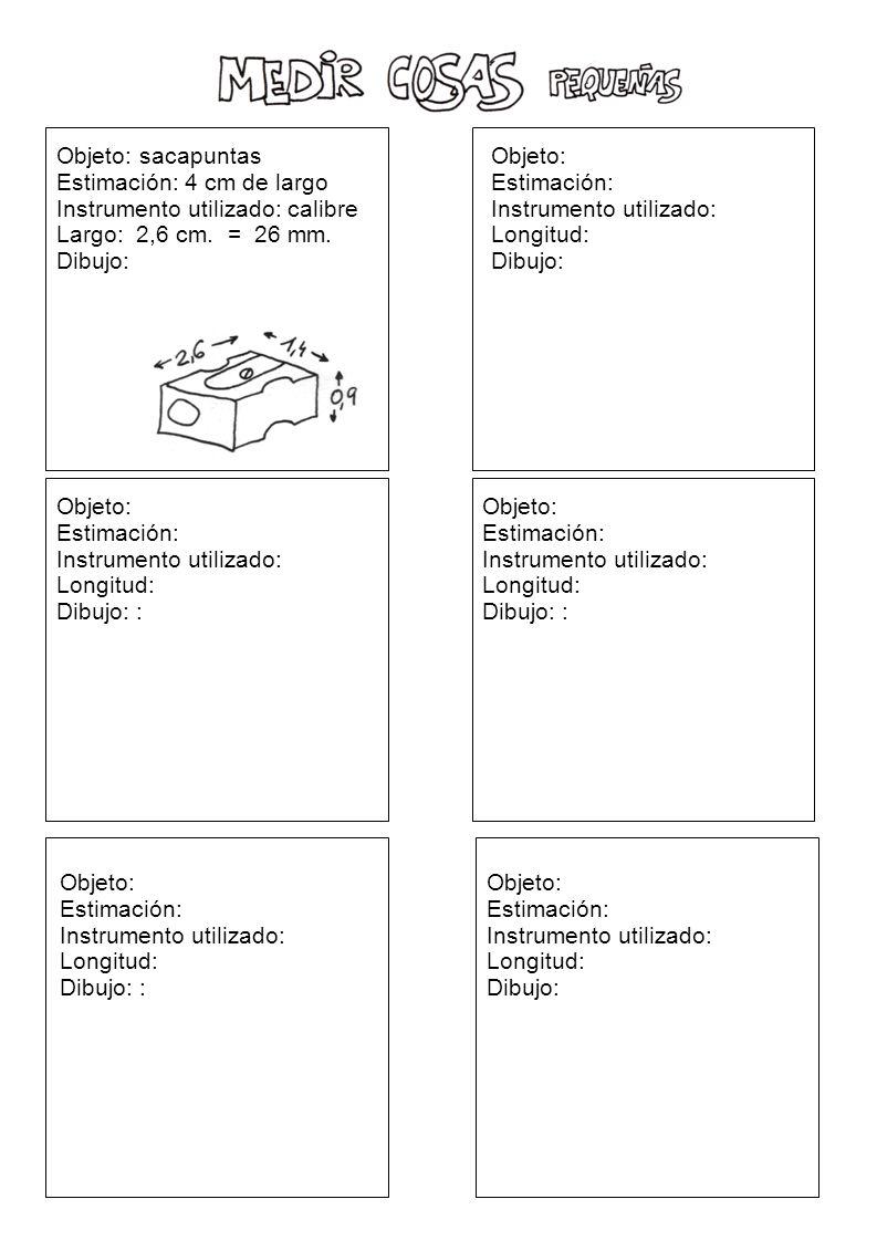 Objeto: la mesa Estimación: Instrumento utilizado: Longitud: Dibujo: : Objeto: Cristal de ventana Estimación: Instrumento utilizado: Longitud: Dibujo: : Objeto: Suelo de la clase Estimación: Instrumento utilizado: Longitud: Dibujo: : Objeto: El colchón de mi cama.