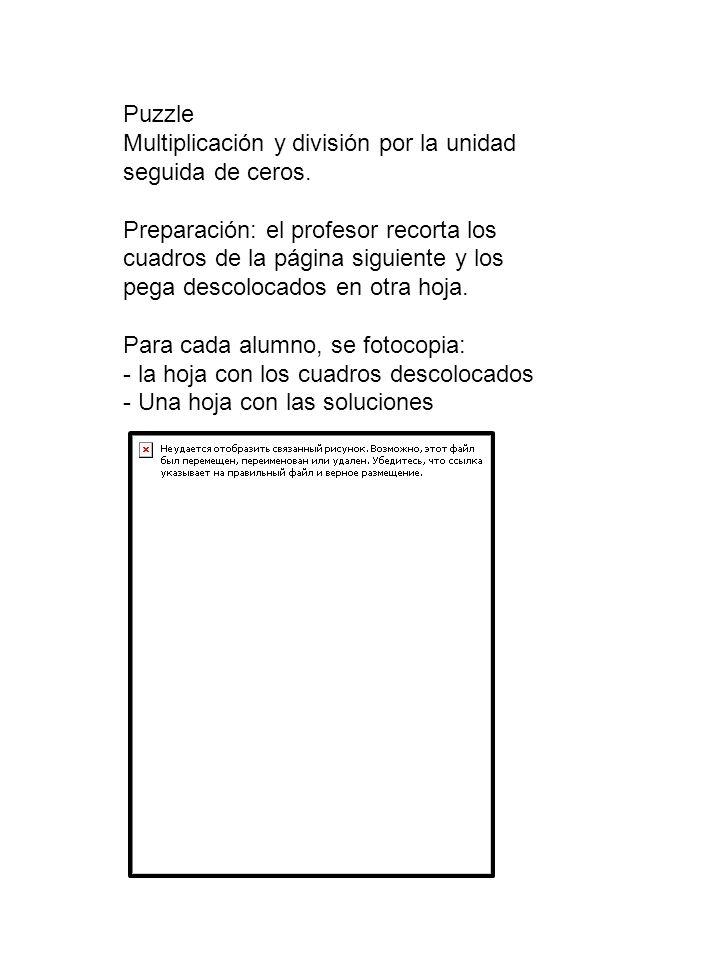 Puzzle Multiplicación y división por la unidad seguida de ceros.