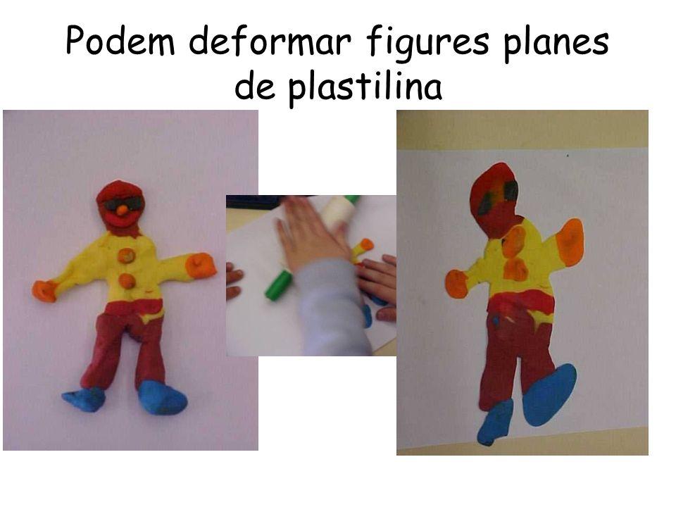 Podem deformar figures planes de plastilina