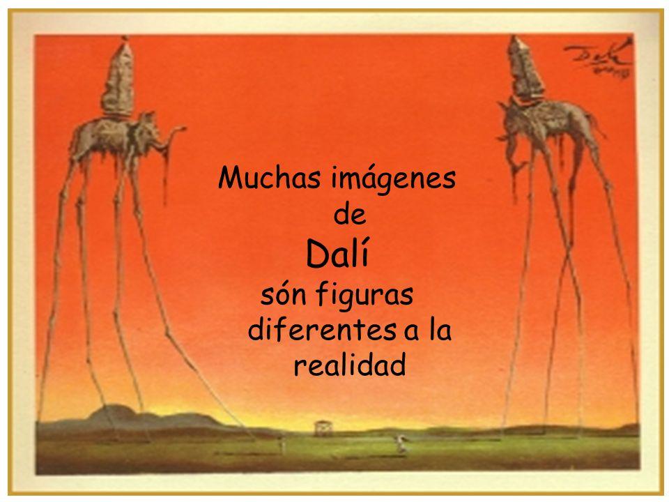 Muchas imágenes de Dalí són figuras diferentes a la realidad