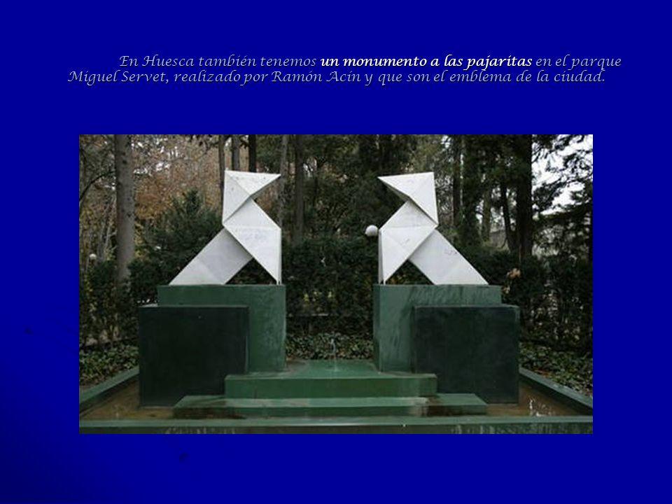 En Huesca también tenemos un monumento a las pajaritas en el parque Miguel Servet, realizado por Ramón Acín y que son el emblema de la ciudad.