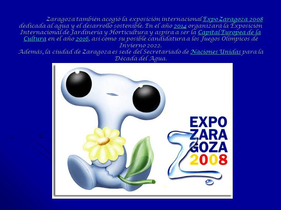 Zaragoza también acogió la exposición internacional Expo Zaragoza 2008 dedicada al agua y el desarrollo sostenible. En el año 2014 organizará la Expos