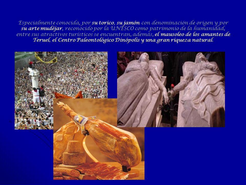 Especialmente conocida, por su torico, su jamón con denominación de origen y por su arte mudéjar, reconocido por la UNESCO como patrimonio de la human