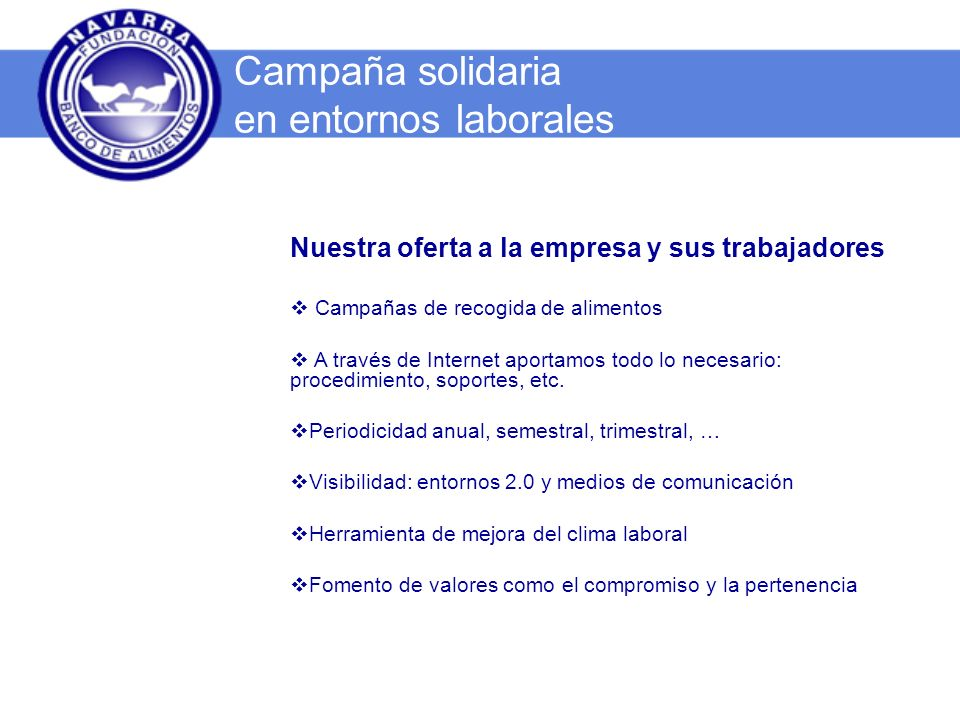 Os presentamos en La Web del Banco de Alimentos la herramienta : www.bancoalimentosnavarra.org Campaña solidaria en entornos laborales