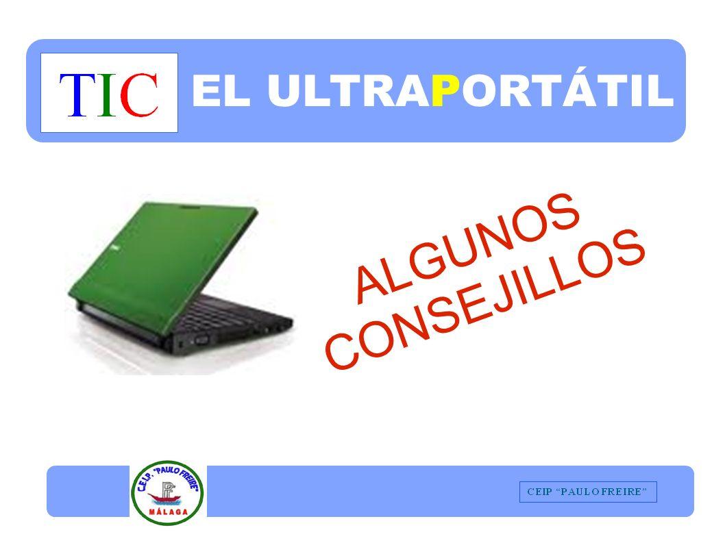 EL ULTRAPORTÁTIL ALGUNOS CONSEJILLOS
