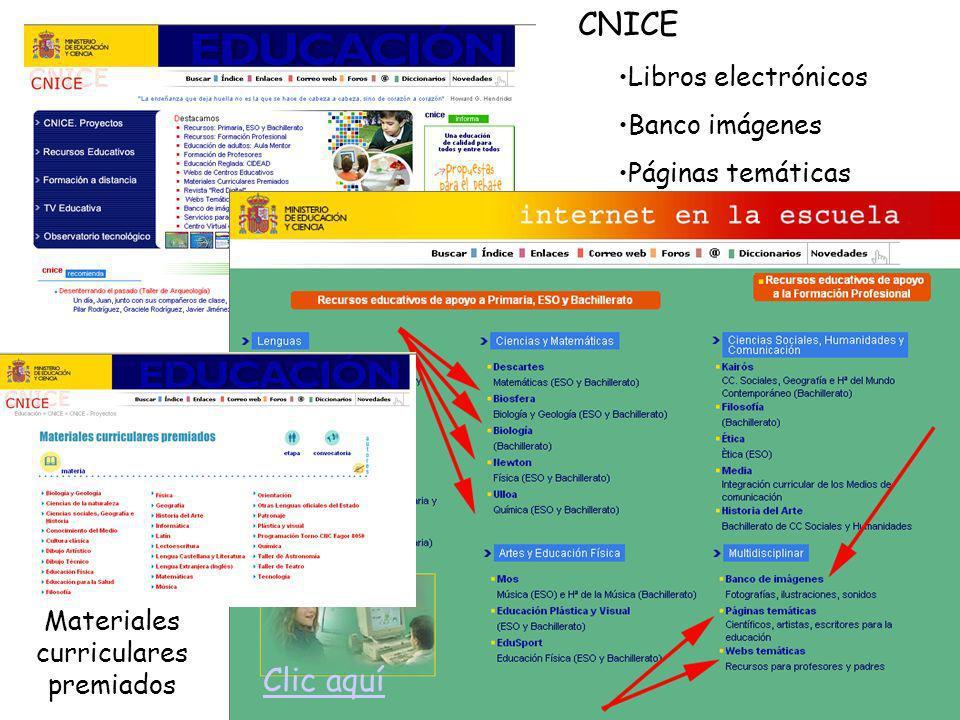 CNICE Clic aquí Libros electrónicos Banco imágenes Páginas temáticas Materiales curriculares premiados