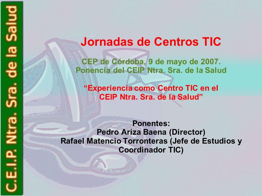 Jornadas de Centros TIC CEP de Córdoba, 9 de mayo de 2007.