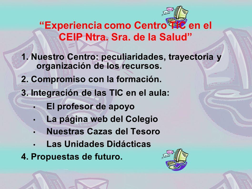 Experiencia como Centro TIC en el CEIP Ntra. Sra.