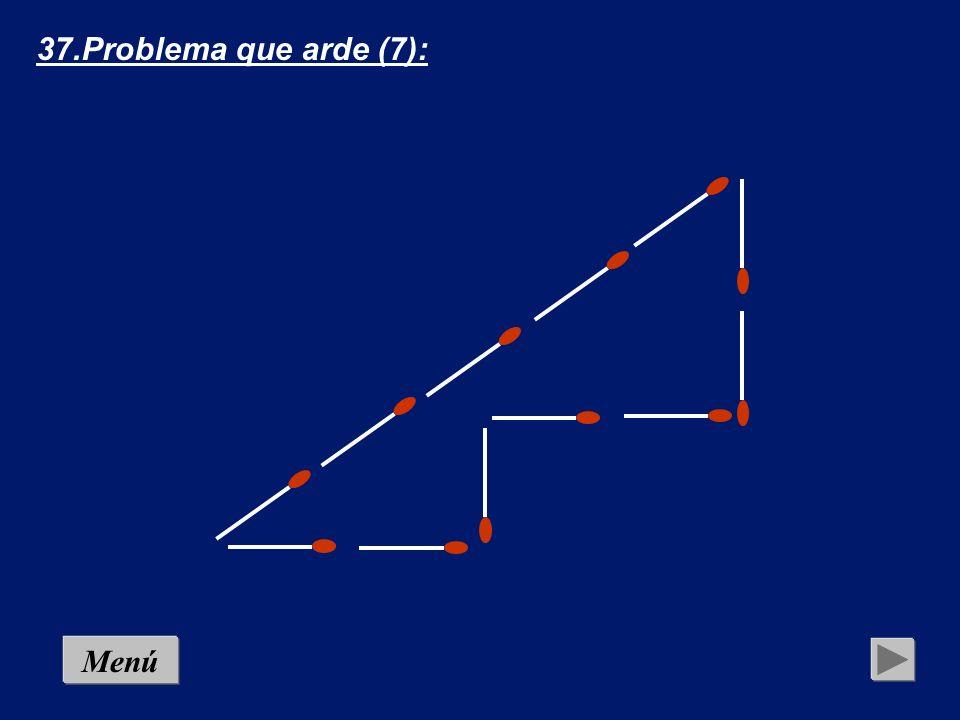 MenúSolución 37.Problema que arde (7): Con doce cerillas pueden construirse figuras cuyas áreas contengan diversas cantidades de cuadrados. Así por ej