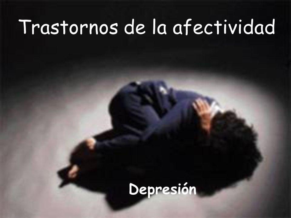 Trastornos de la afectividad Depresión