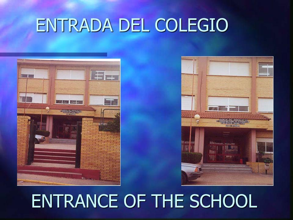 ENTRADA DEL COLEGIO ENTRANCE OF THE SCHOOL