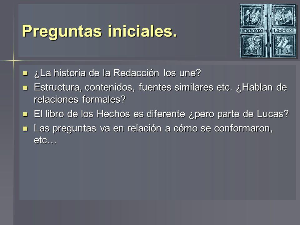 Preguntas iniciales. ¿La historia de la Redacción los une? ¿La historia de la Redacción los une? Estructura, contenidos, fuentes similares etc. ¿Habla