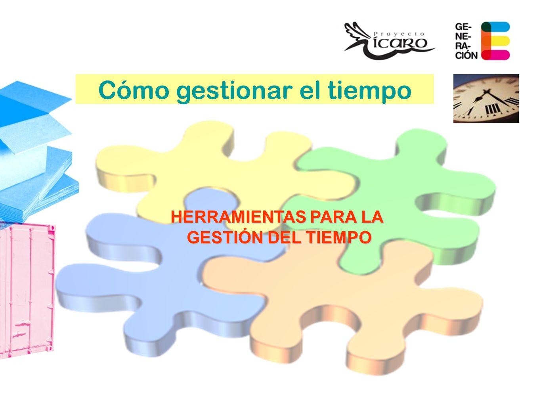 HERRAMIENTAS PARA LA GESTIÓN DEL TIEMPO