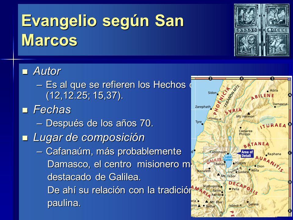 Evangelio según San Marcos Características generales Características generales –Sencillo y crudo.