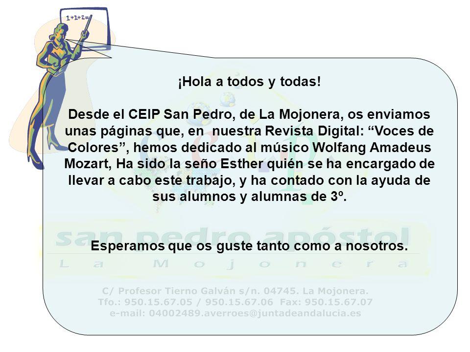 ¡Hola a todos y todas! Desde el CEIP San Pedro, de La Mojonera, os enviamos unas páginas que, en nuestra Revista Digital: Voces de Colores, hemos dedi