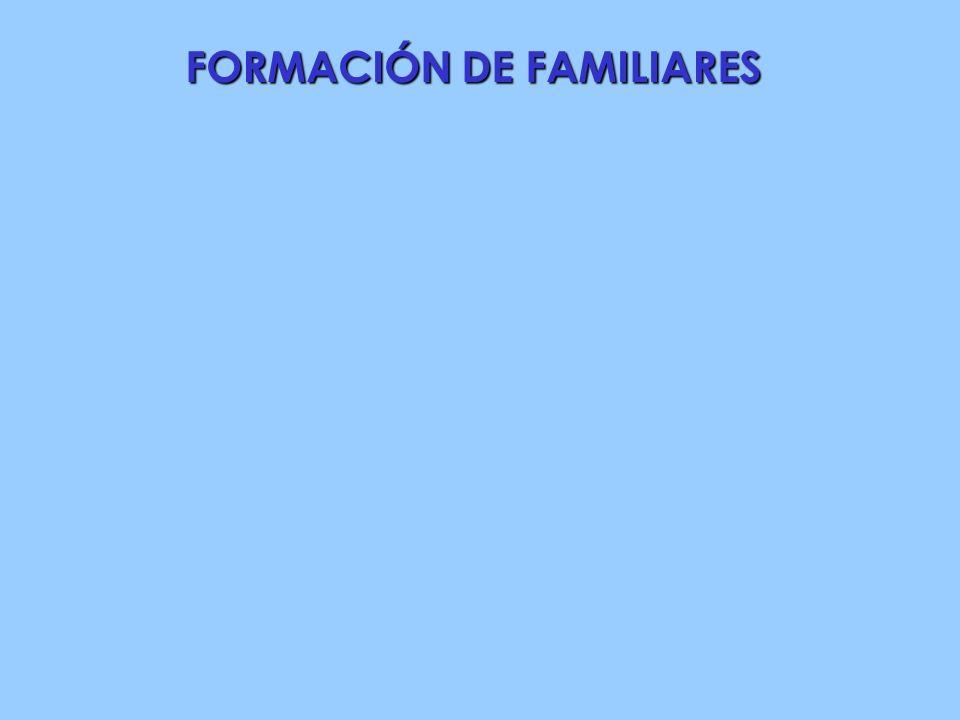 FORMACIÓN DE FAMILIARES