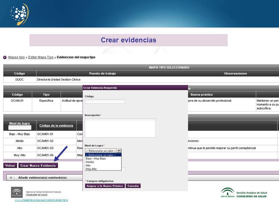 www.juntadeandalucia.es/agenciadecalidadsanitaria Crear evidencias