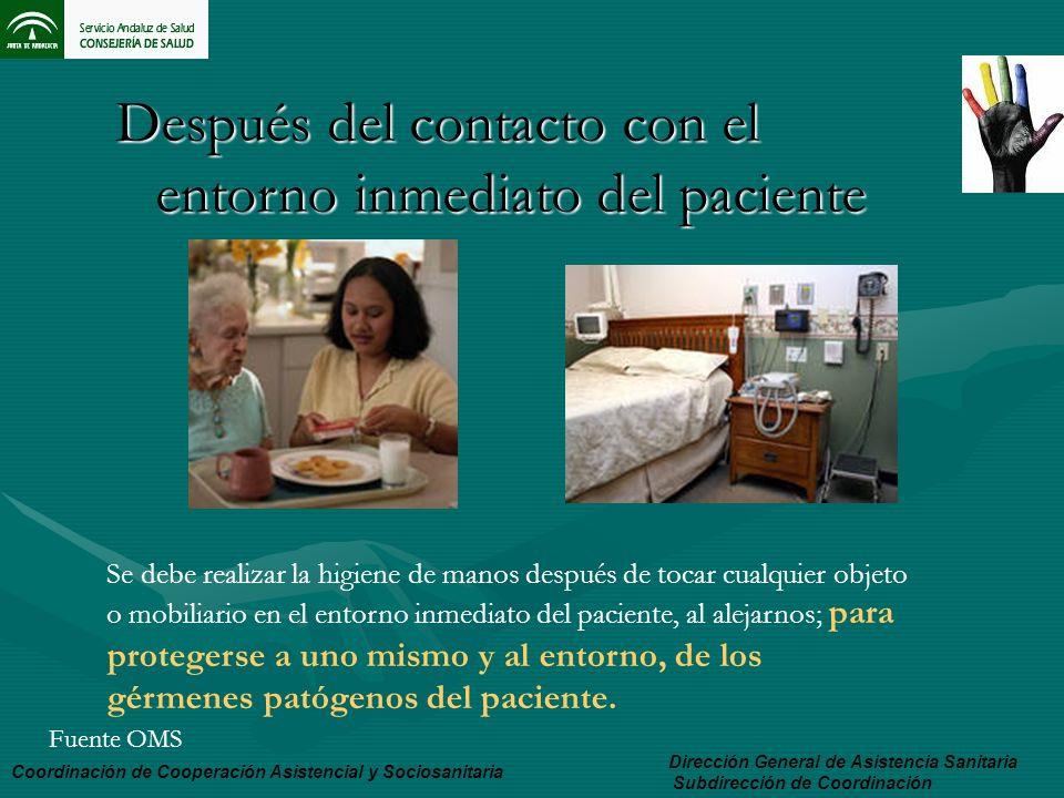 Dirección General de Asistencia Sanitaria Subdirección de Coordinación Coordinación de Cooperación Asistencial y Sociosanitaria Después del contacto c