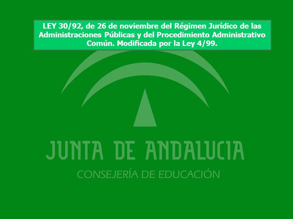 1 LEY 30/92, de 26 de noviembre del Régimen Jurídico de las Administraciones Públicas y del Procedimiento Administrativo Común. Modificada por la Ley