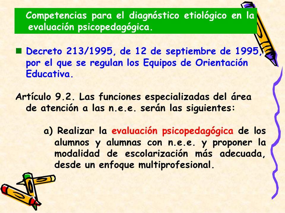 Decreto 213/1995, de 12 de septiembre de 1995, por el que se regulan los Equipos de Orientación Educativa. Artículo 9.2. Las funciones especializadas