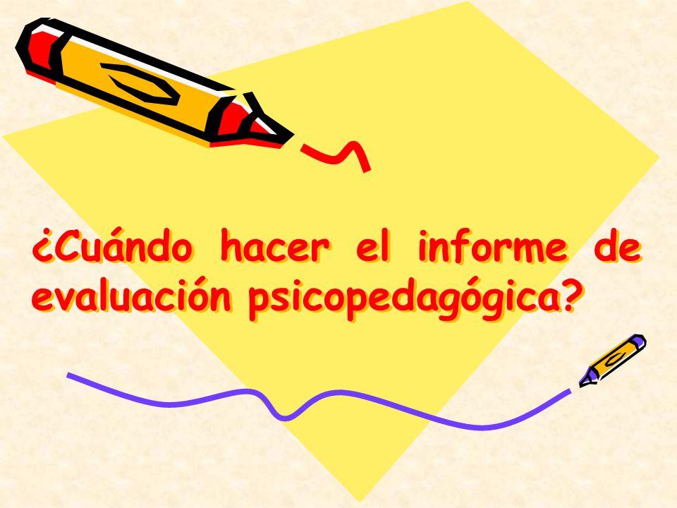 ¿Cuándo hacer el informe de evaluación psicopedagógica?