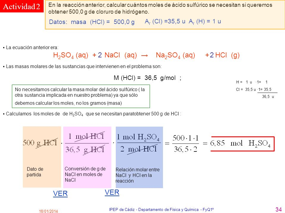 18/01/2014 IPEP de Cádiz - Departamento de Física y Química - FyQ1º 34 Actividad 2 En la reacción anterior, calcular cuántos moles de ácido sulfúrico